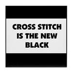 Cross Stitch is the New Black Tile Coaster