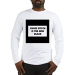 Cross Stitch is the New Black Long Sleeve T-Shirt