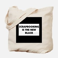 Scrapbooking is the New Black Tote Bag