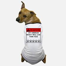 Siberian Husky Will Lick Your Face Dog T-Shirt