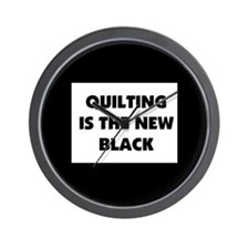 Quilting is the New Black Wall Clock
