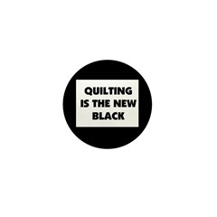 Quilting is the New Black Mini Button (10 pack)