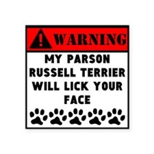 Parson Russell Terrier Will Lick Your Face Sticker