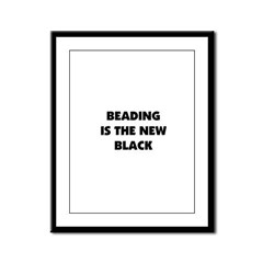 Beading is the New Black Framed Panel Print