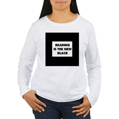 Beading is the New Black T-Shirt