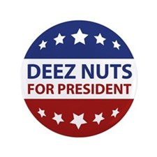 Deez Nuts Button