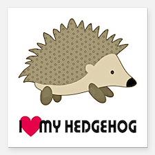 "I Love My Hedgehog Square Car Magnet 3"" x 3"""