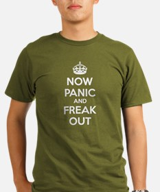 Funny Now panic and freak out T-Shirt