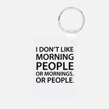 Morning People Keychains Keychains