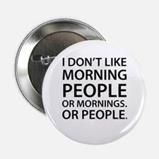 """Morning People 2.25"""" Button"""