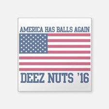 America Had Balls Again Deez Nuts 2016 Sticker