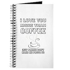 I love coffee. Journal