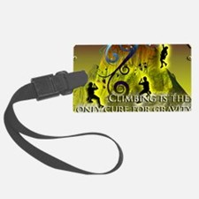 Climbing Cures Gravity Luggage Tag