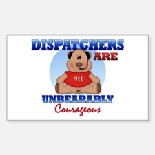 Dispatchers Are Unbearably Co Sticker (Rectangular