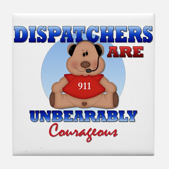 Dispatchers Are Unbearably Co Tile Coaster