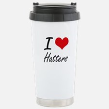 I love Hatters Stainless Steel Travel Mug