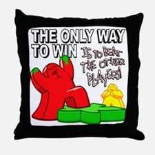 The Only Way to Win Throw Pillow