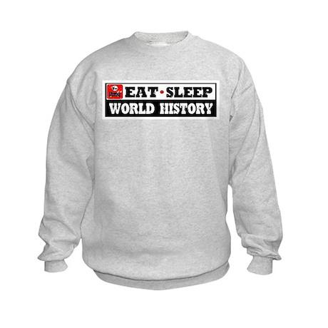 Eat Sleep World History Kids Sweatshirt