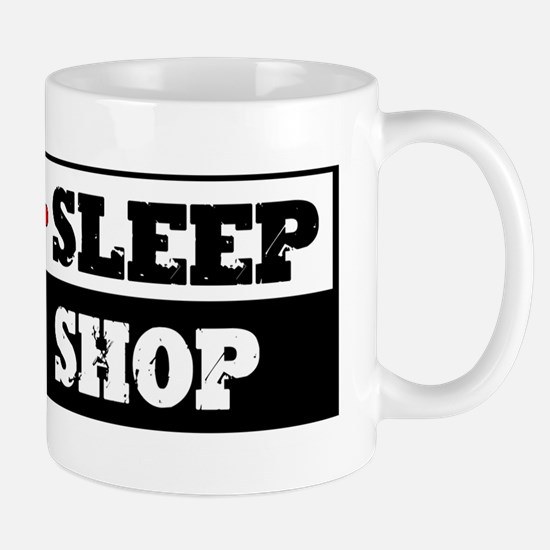 Eat Sleep Wood Shop Mug