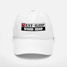 Eat Sleep Wood Shop Baseball Baseball Cap