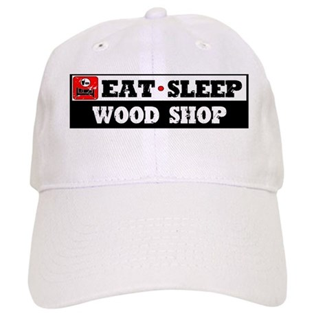 Eat Sleep Wood Shop Cap