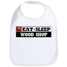 Eat Sleep Wood Shop Bib