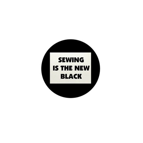Sewing is the New Black Mini Button