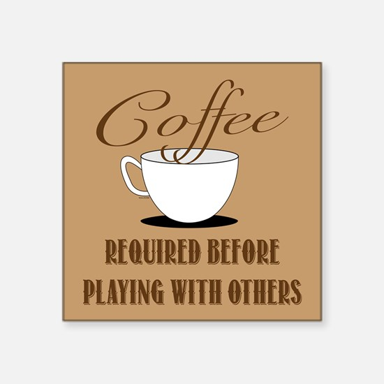Coffee Required Sticker