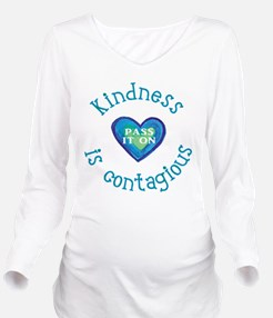 Kindness is Contagious Long Sleeve Maternity T-Shi