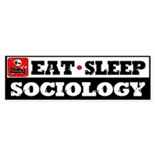 Eat Sleep Sociology Bumper Sticker