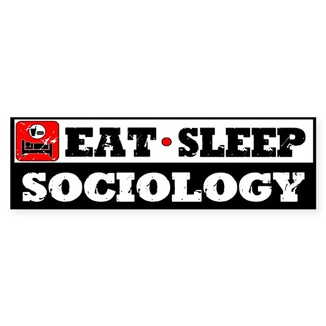 Eat Sleep Sociology Sticker (Bumper)