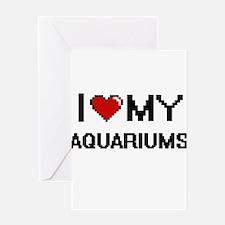 I Love My Aquariums Digital Retro D Greeting Cards