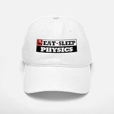Eat Sleep Physics Baseball Baseball Cap