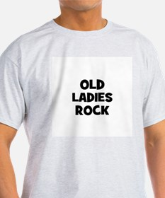 Old Ladies Rock T-Shirt