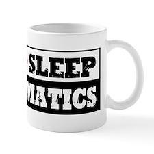 Eat Sleep Mathematics Mug