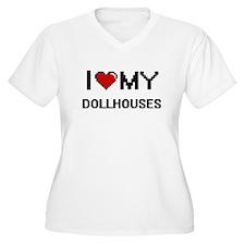 I Love My Dollhouses Digital Ret Plus Size T-Shirt