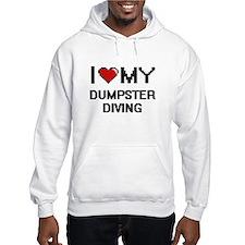 I Love My Dumpster Diving Digita Hoodie