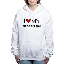 I Love My Geocaching Dig Women's Hooded Sweatshirt