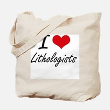 I love Lithologists Tote Bag