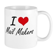 I love Mail Makers Mugs