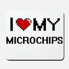 I Love My Microchips Digital Retro Desig Mousepad