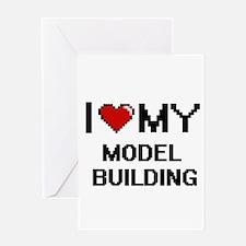 I Love My Model Building Digital R Greeting Cards
