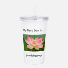 Best Day Pink Yoga Lotus Acrylic Double-wall Tumbl