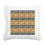 Pro Life Square Canvas Pillow