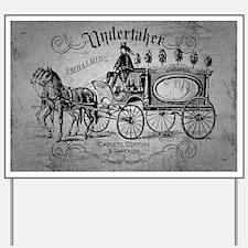 Undertaker Vintage Style Yard Sign