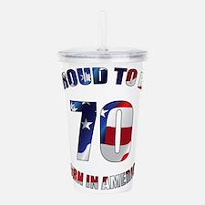 American 70th Birthday Acrylic Double-wall Tumbler