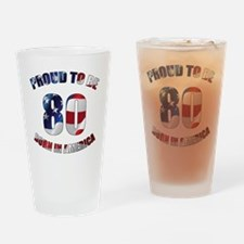 American 80th Birthday Drinking Glass