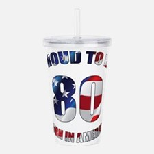 American 80th Birthday Acrylic Double-wall Tumbler