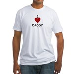 I LOVE DADDY Fitted T-Shirt