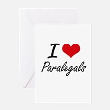 I love Paralegals Greeting Cards